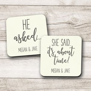 Personlised 'He Asked' 'She Said About Time' Coasters