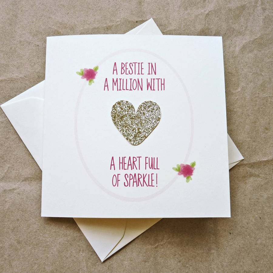 gold heart full of sparkle best friend birthday card by be good