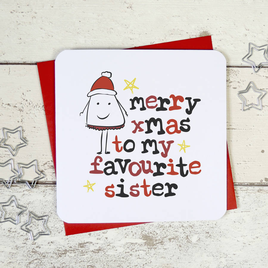merry christmas to my favourite sister greeting card