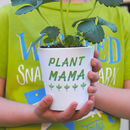 Plant Papa Or Mama Plant Pot With Seeds