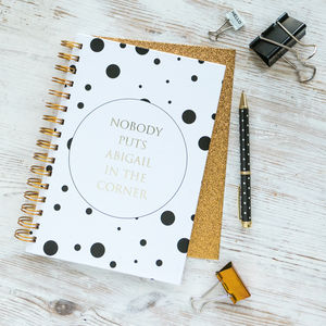 Personalised Nobody Puts Baby In The Corner Notebook - writing