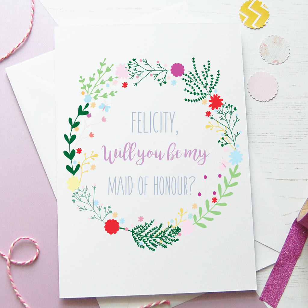 Personalised Floral Will You Be My Maid Of Honour Card