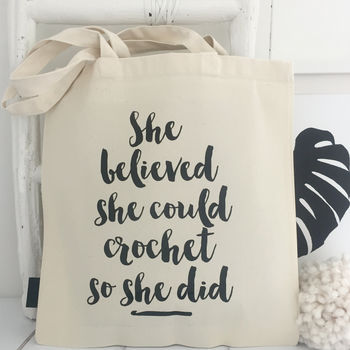 'She Believed She Could' Crochet Tote