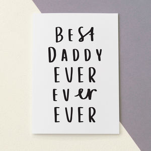 Best Daddy Ever Father's Day Card