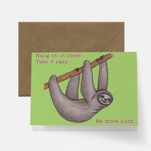 Be More Sloth Empathy Card - sympathy & sorry cards