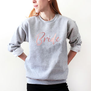 Bride Sweatshirt For Wedding Or Hen Do