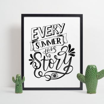 Every Summer Has A Story Quote Print