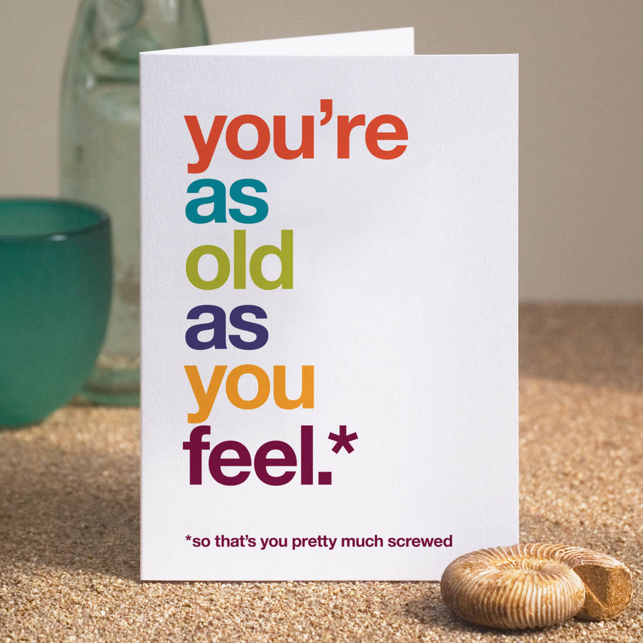 so thats you pretty much screwed funny birthday card by wordplay – Funny Birthday Card