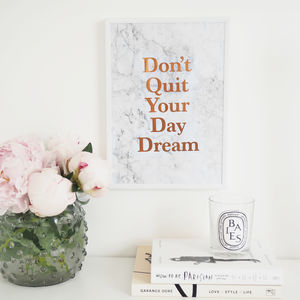 'Don't Quit Your Daydream' Wall Art Foil Print