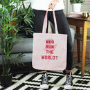 Personalised Who Run The World Organic Tote Bag