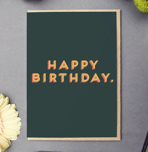 'Happy Birthday' Bold Text Card - general birthday cards