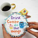 'Drink Coffee Do The Things' Cross Stitch Kit