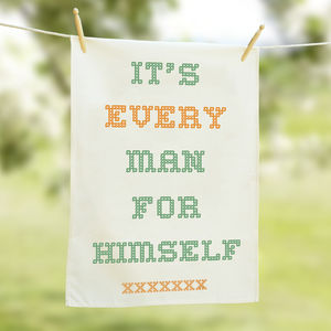 Every Man For Himself Tea Towel - kitchen accessories
