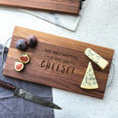 'Age Only Matters..' Large Wooden Cheese Board