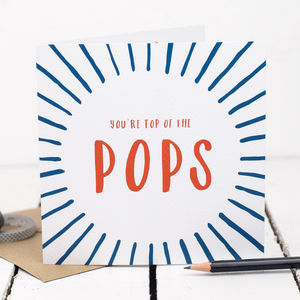 Top Of The Pops Dad Birthday Card - father's day cards
