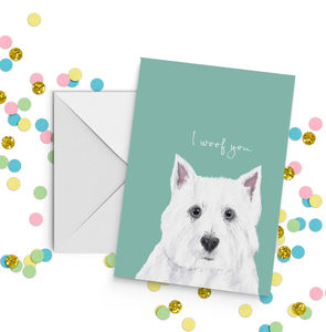Westie Dog 'I Woof You' Card