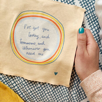 I've Got You Today And Tomorrow Organic Cotton Hanky
