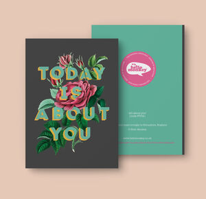 Today Is About You Card