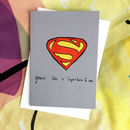 You're Like A Superhero Card