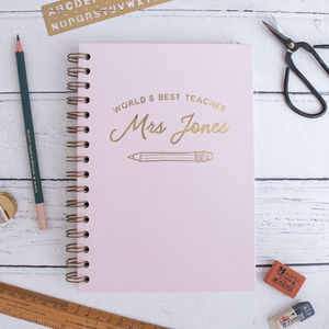 Personalised Best Teacher Gold Foil Notebook - notebooks & journals
