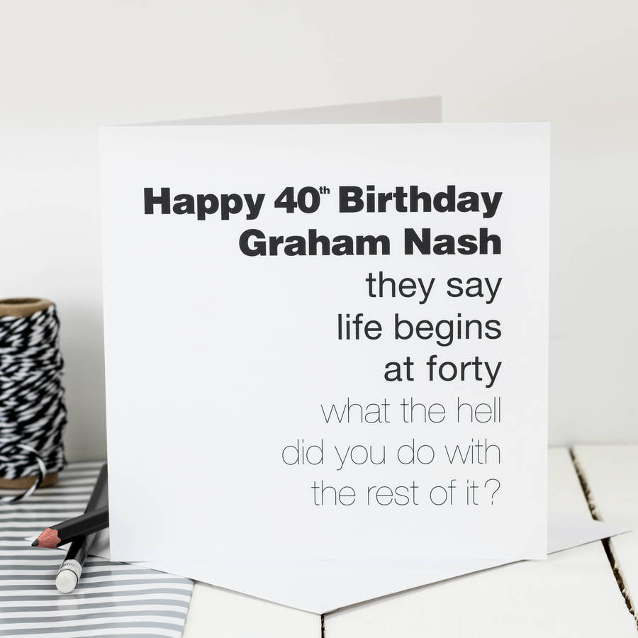 40th birthday card life begins at forty by coulson macleod – Personalised 40th Birthday Cards for Men