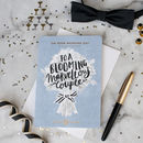 'To A Blooming Marvellous Couple' Wedding Card