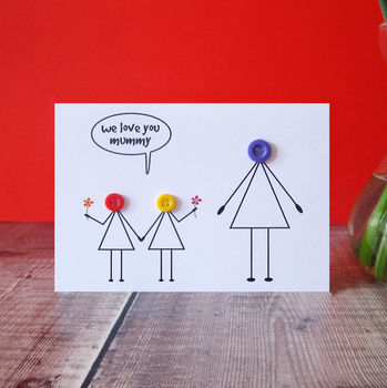 'Love You Mummy' Button Mother's Day Card
