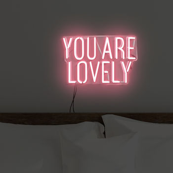 'You Are Lovely' Handmade Neon Sign Wall Art