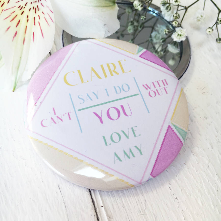 Rainbow Geometric 'Can't Say I Do'… Bridesmaid Mirror