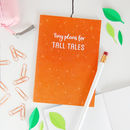 Tiny Plans For Tall Tales Notebook
