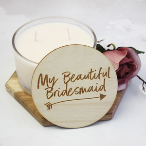 'Beautiful Bridesmaid' Scent Candle With Wooden Lid - be my bridesmaid?