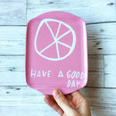 Have A Good Day Scatter Coin Key Tray