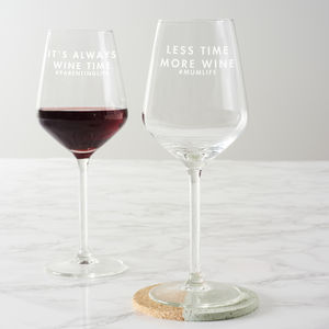 Personalised 'Less Time, More Wine' Wine Glass - for new mums
