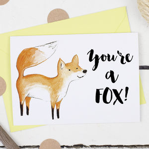 You're A Fox, Valentine's Card