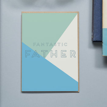 'Fantastic Father' Father's Day Card