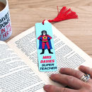 Superwoman Personalised Teacher Gift Bookmark