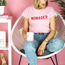 Momager Personalised Slogan T Shirt