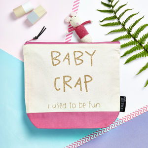 'Baby Crap… I Used To Be Fun' Nappy Bag