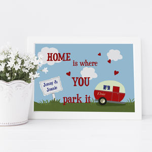 Personalised 'Home Is Where You Park It' Caravan Print