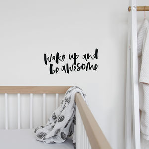 'Wake Up And Be Awesome' Hand Lettered Wall Decal