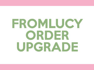 From Lucy Order Upgrade