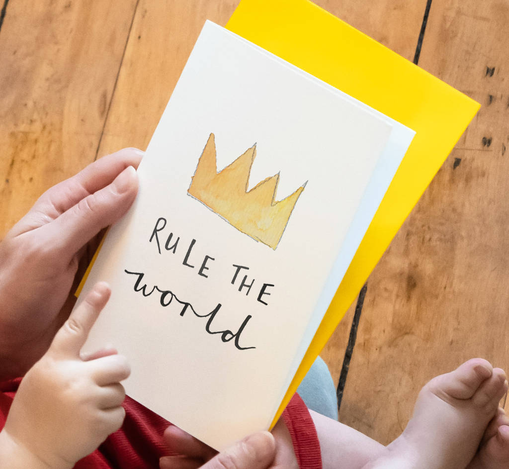 'Rule The World' Childrens Birthday Card