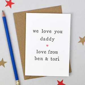 Personalised 'Love You Daddy' Father's Day Card