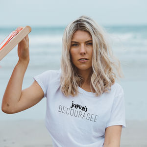 Women's 'Jamais Découragée' Slogan Print T Shirt - tops & t-shirts