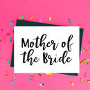 Mother Of The Bride Wedding Card
