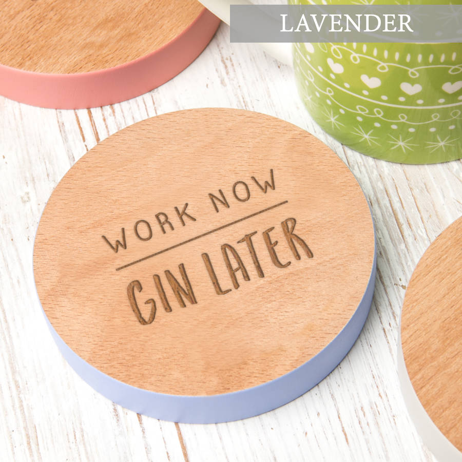 Work Now Later Coloured Edge Drinks Coaster By Dust And