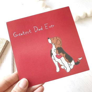 Greatest Dad Ever Beagle Card