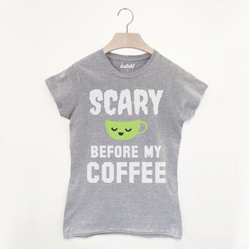 Scary Before Coffee Women's Halloween Slogan T Shirt
