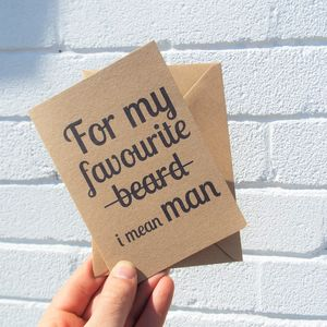 'For My Favourite Beard' Male Greetings Card - birthday cards