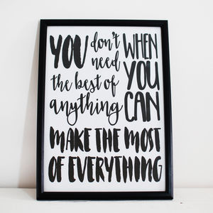 'Make The Most Of Everything' Wall Quotes